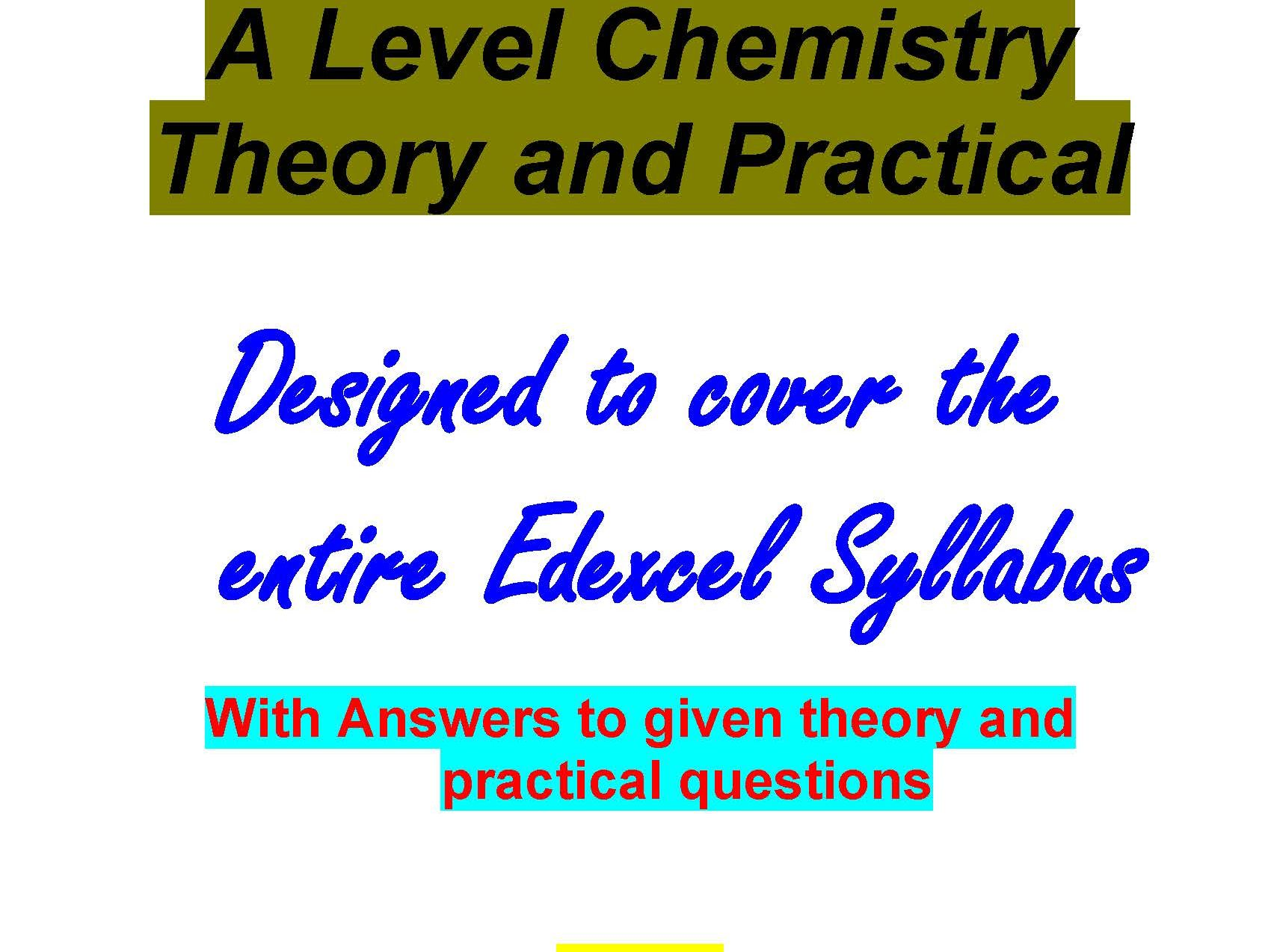 Edexcel A level Chemistry Theory and Practical 2019