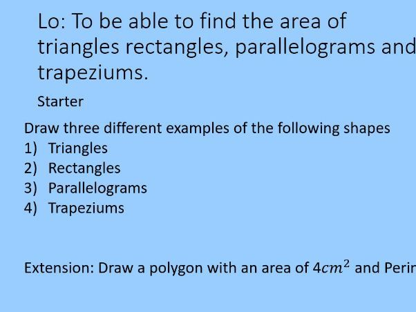 Geometry - Area - Area of rectangles, triangles parallelogram and trapezium