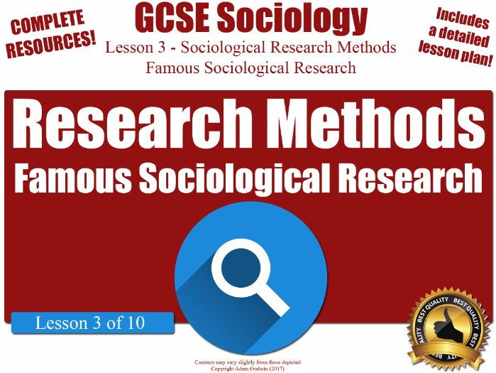 Sociological Research Methods - Famous Examples of Sociological Research (GCSE Sociology L3/10)
