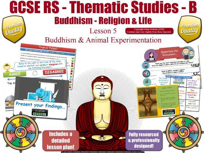Animal Experimentation - Buddhist Views (GCSE RS - Buddhism -Religion & Life) L5/7 [rights, testing]