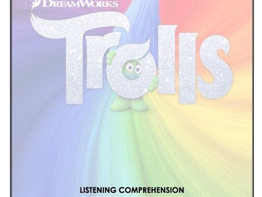 Listening Comprehension - Trolls