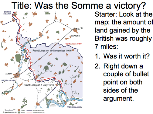 Year 9 WWI Lesson 6 - Was the Somme a victory?