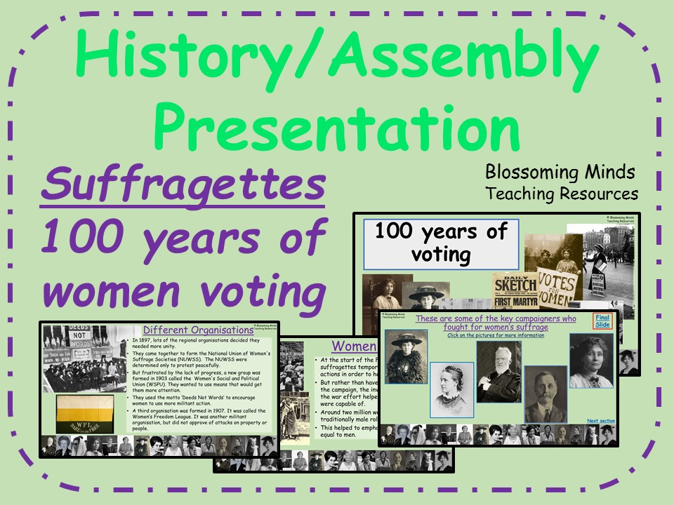 Suffragettes Presentation - 100 years of women voting (UK) February 2018