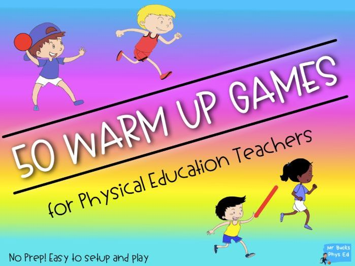 Physical Education - 50 Warm Up Games