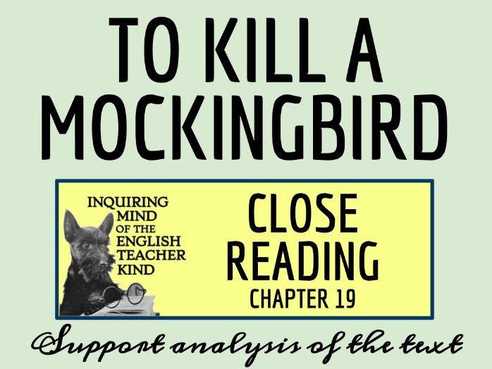 To Kill a Mockingbird Chapter 19 Close Reading Analysis