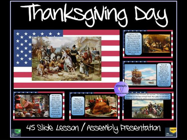Thanksgiving Day - 45 Slide Lesson / Assembly Presentation