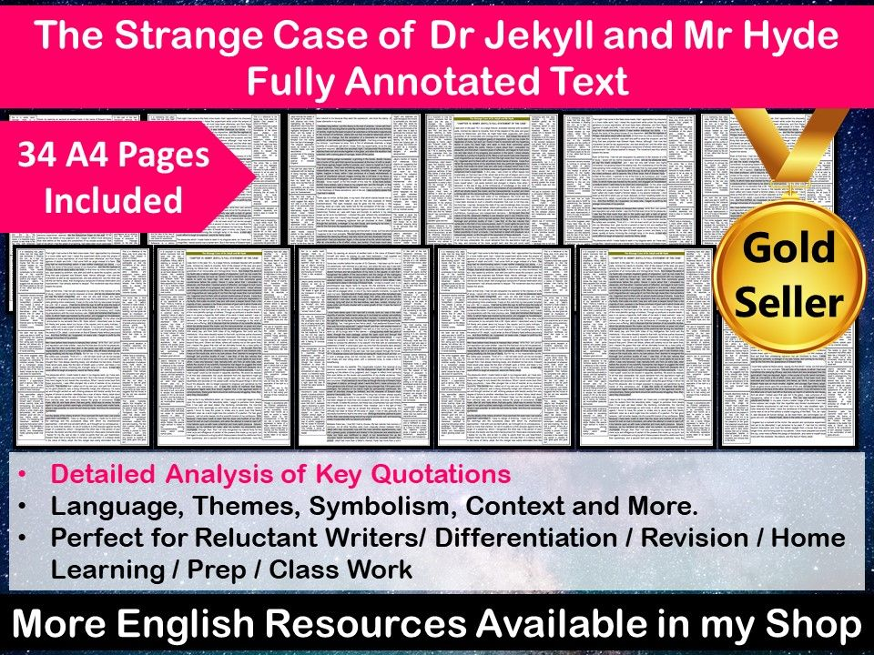 The Strange Case of Dr Jekyll and Mr Hyde Fully Annotated