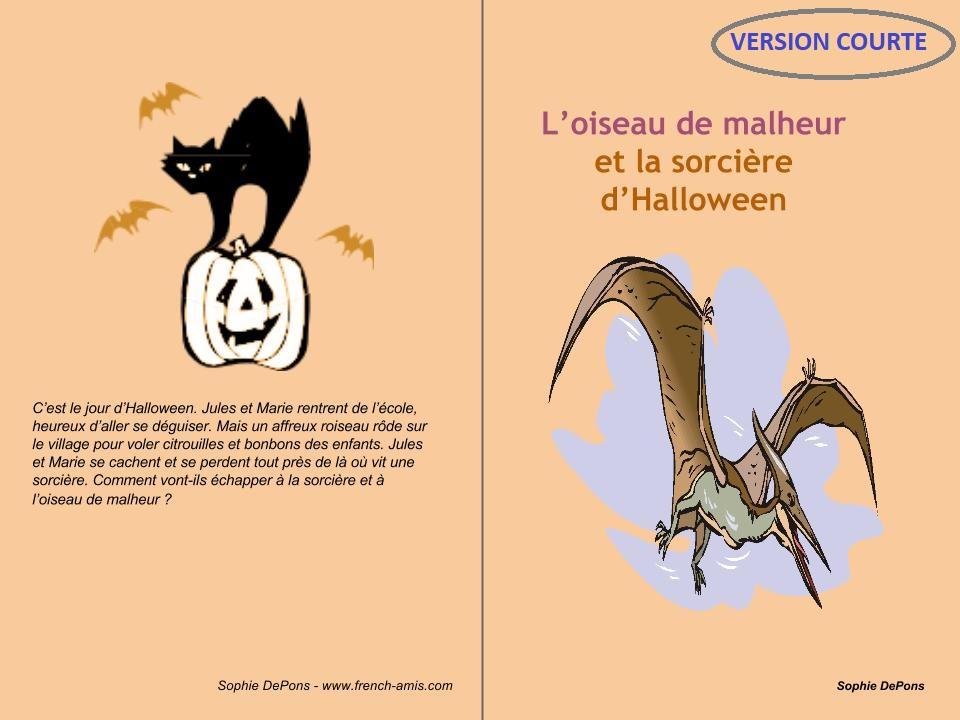 Halloween -A french strory - L'oiseau et la sorcière - SHORT VERSION