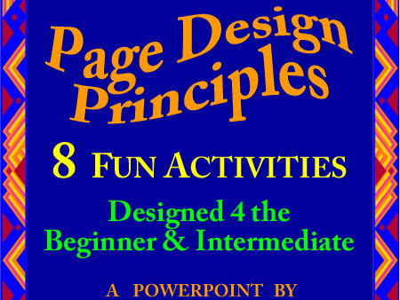 Graphic Arts = Easy Page Design Principles > 8 FUN ACTIVITIES INCLUDED! -A PowerPoint