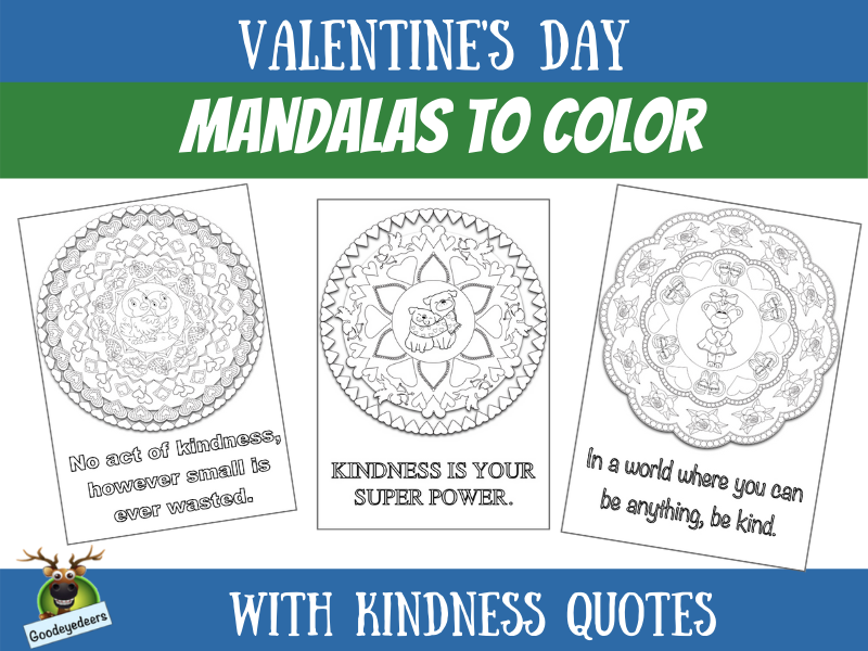 Valentine's Day Mandalas With Kindness Quotes