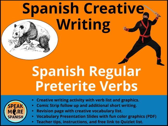 Spanish Creative Writing Activities* Spanish Regular Preterite Verbs * Pretérito Regular * español
