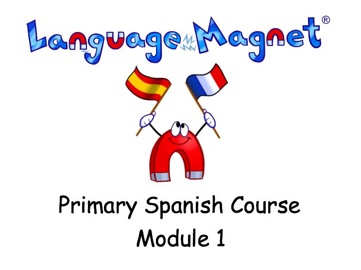 KS2 Spanish Scheme of Work Module 1