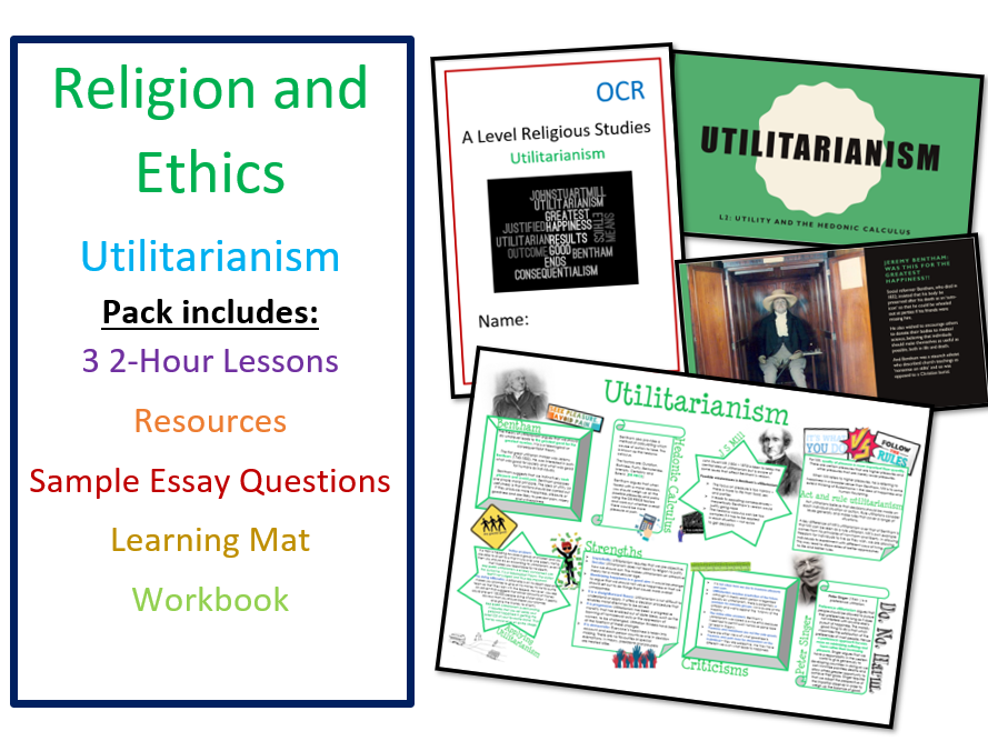 Religion and Ethics: Utilitarianism - Whole Unit of Lessons, Learning Mat and Workbook