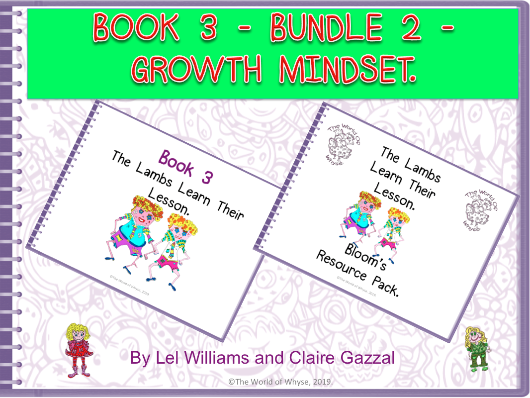 Book 3 - Bundle 2 - Growth Mindset – The Lambs Learn Their Lesson & Bloom's Resource Pack by The World Of Whyse.