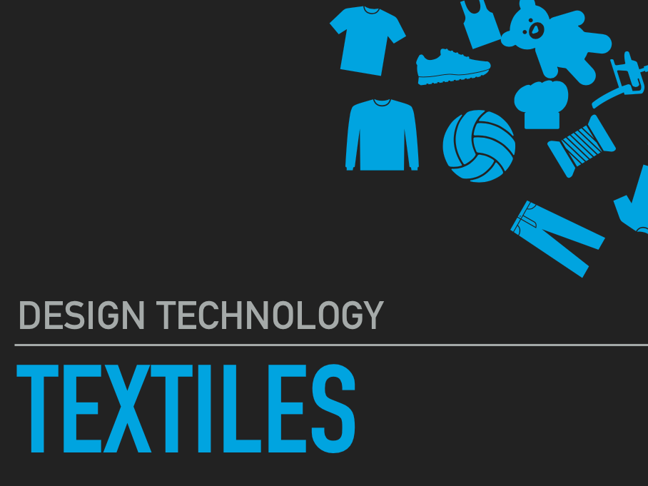 Textiles Revision Design Technology Powerpoint / Keynote
