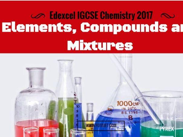 Edexcel IGCSE Chemistry 2017 Elements, Compounds and Mixtures