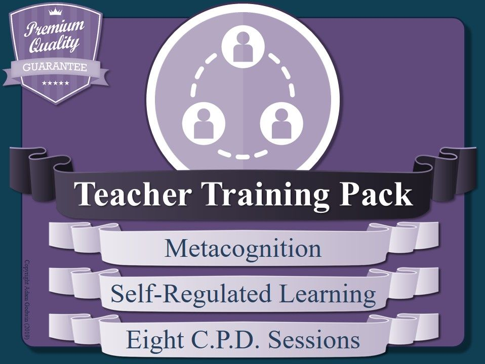 Teacher Training & CPD: Metacognition & Self-Regulated Learning