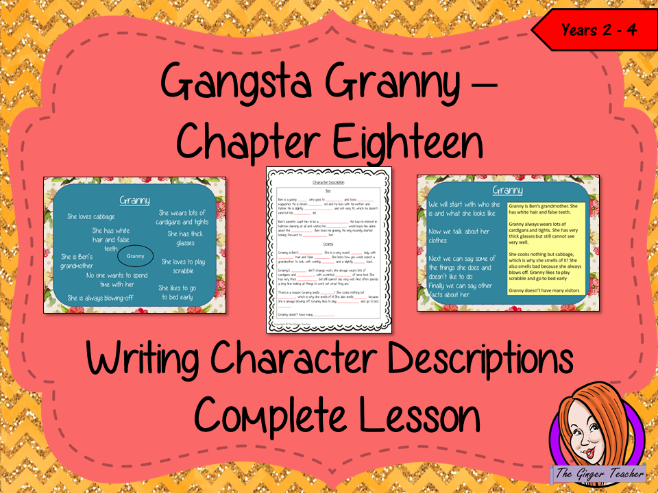 Writing Character Descriptions Lesson  – Gangsta Granny