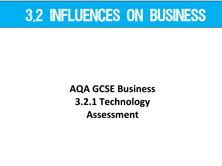 AQA GCSE Business (9-1) 3.2 Influences on Business Topic Assessments