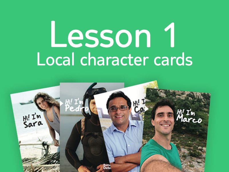 Lesson 1 - Activity 5: Local character cards