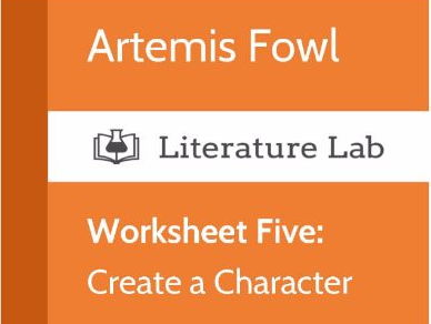 Literature Lab:  Artemis Fowl - Create a Character Worksheet