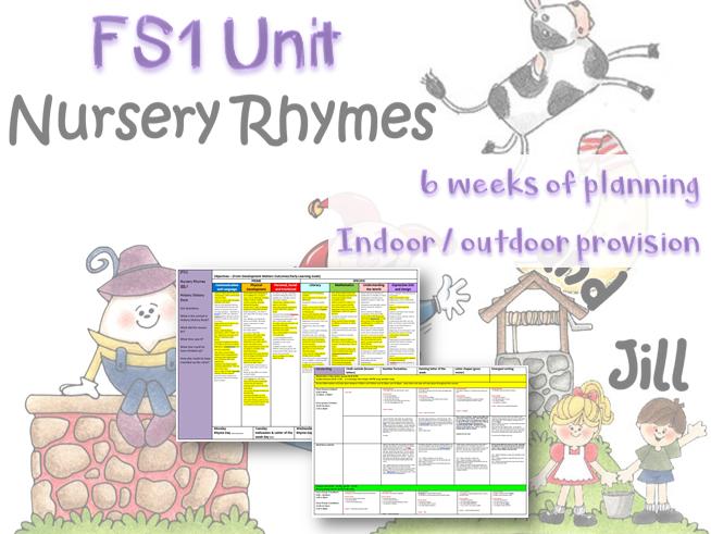 FS1 EYFS Nursery Rhymes 6 WEEK UNIT Nursery