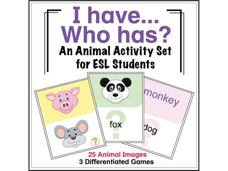 ESL Games - Animal I Have/Who Has Activity Set