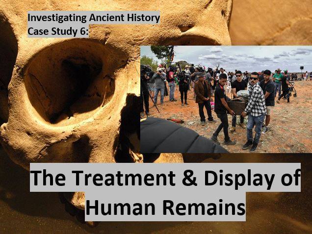 The Treatment and Display of Human Remains