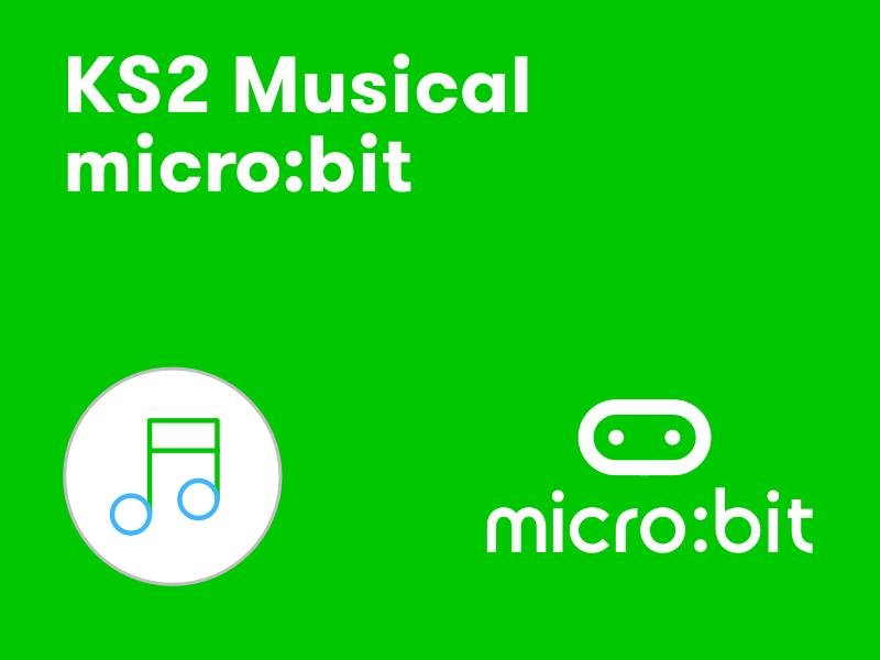 KS2 musical micro:bit
