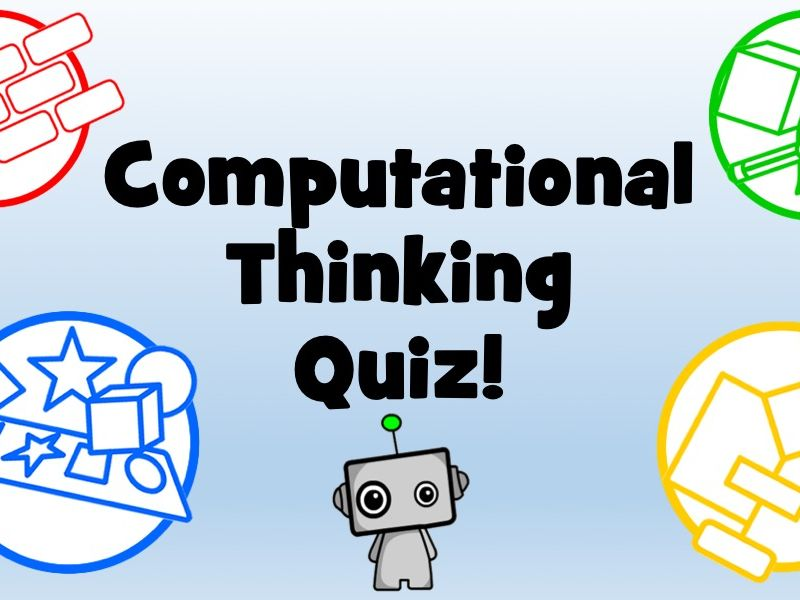 Computational Thinking Starter Quiz