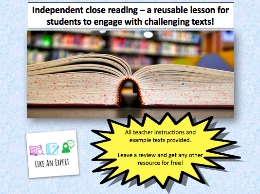 Independent Close Reading - reusable lesson to embed reading skills.