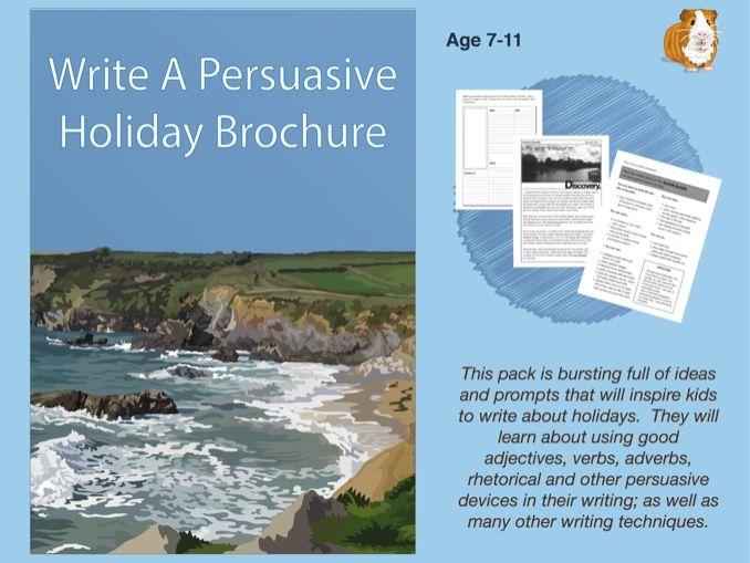 Write A Persuasive Holiday Brochure (7-11 years)