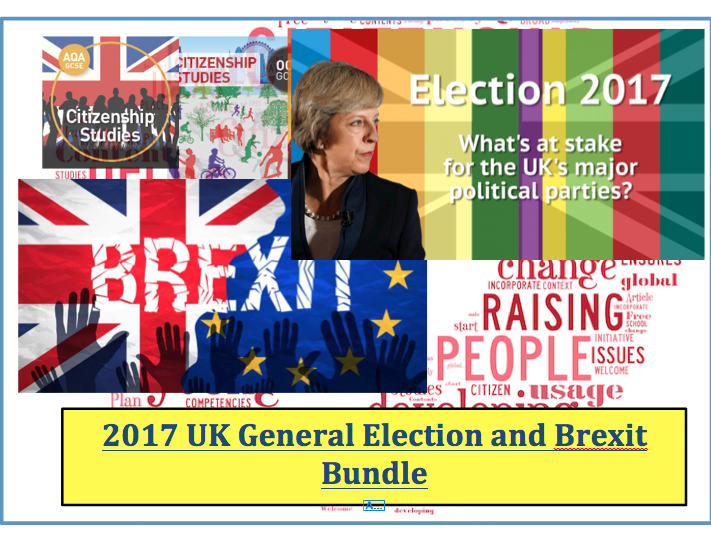 2017 General Election bundle (Brexit, Campaigning and 2017 UK  Election)