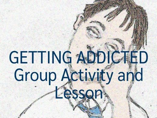 Getting Addicted Lesson