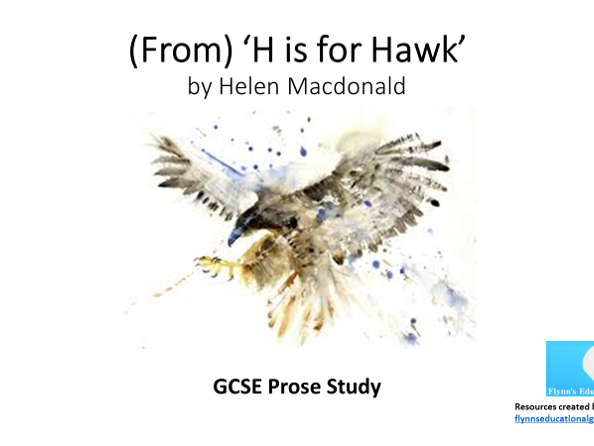 GCSE Prose Study: 'H is for Hawk' by Helen Macdonald