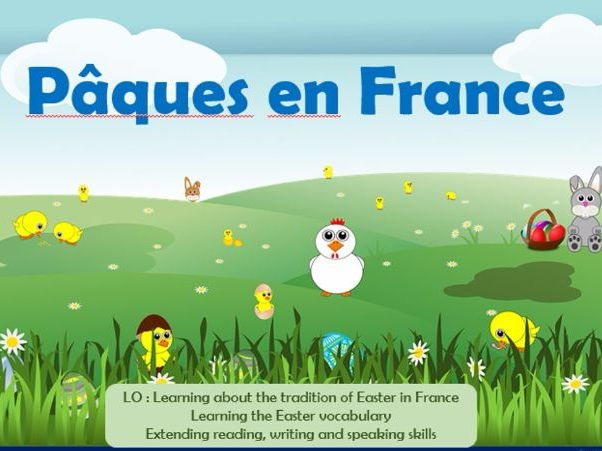 Easter in France - Paques en France KS3 Year 7 Year 8 Year 9