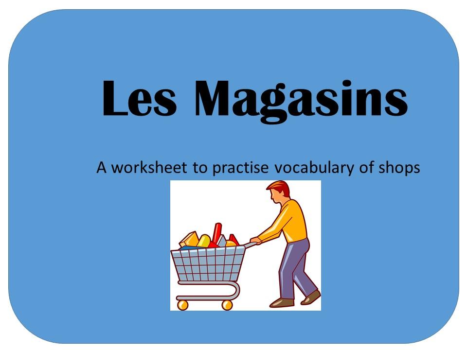 Les Magasins -Worksheet