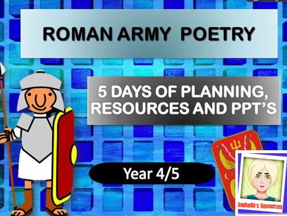 Roman Army Poetry   Complete Week of Lessons  Year 3/4