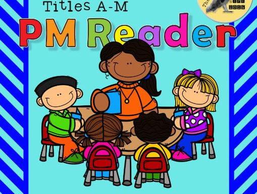 PM Reader Guided Reading Worksheets A-M