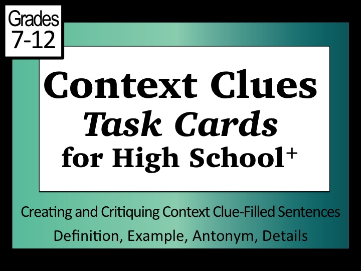 Context Clues Task Cards for the Secondary Student