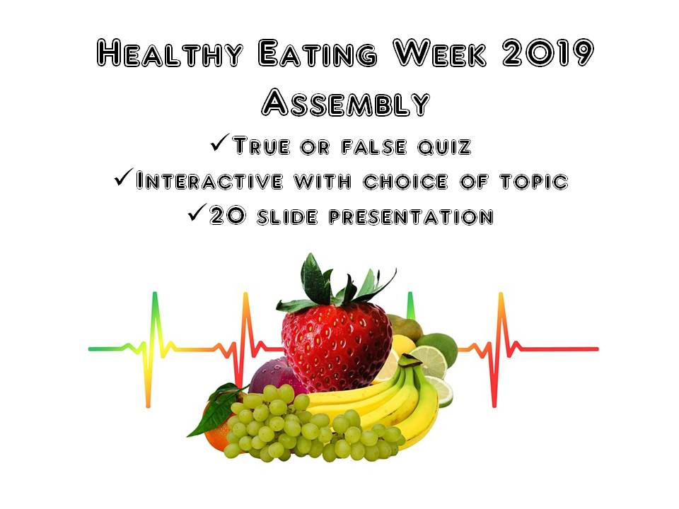 Healthy Eating Week 2019 Assembly