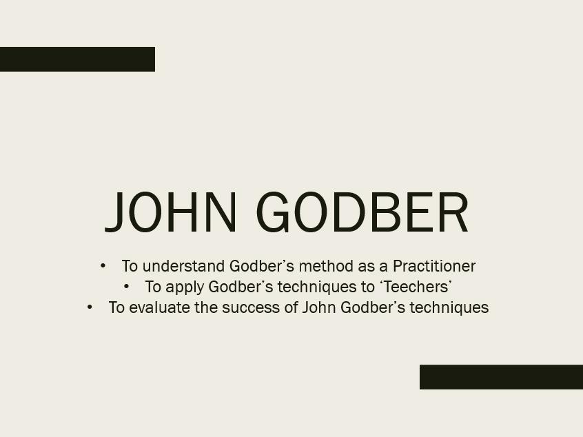 John Godber Lesson Powerpoint