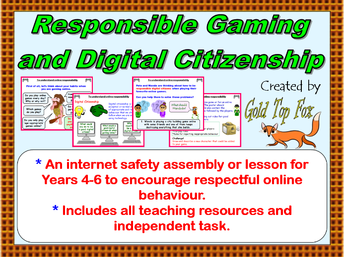 Responsible Gaming and Digital Citizenship Assembly or Lesson (KS2 Internet Safety & E-Safety)