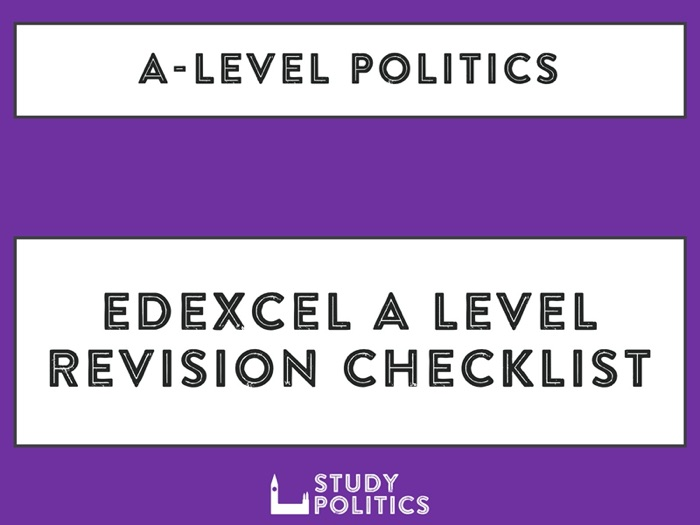 Edexcel A Level Politics Revision Checklist