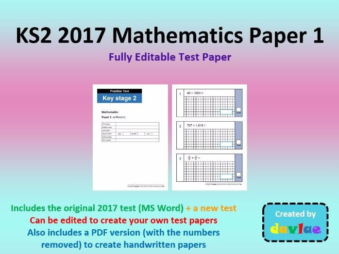 Fully Editable KS2 2017 Mathematics Paper 1