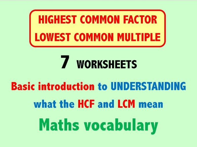 Highest Common Factor & Lowest Common Multiple