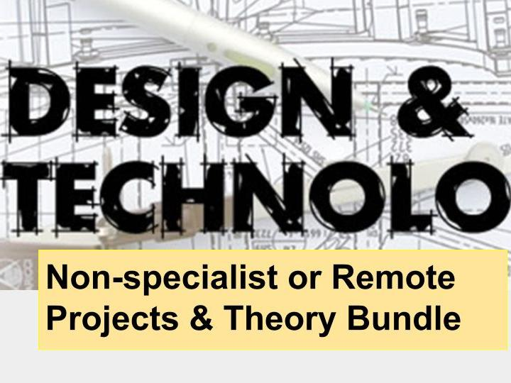 COVID Remote Design Technology Lesson Pack