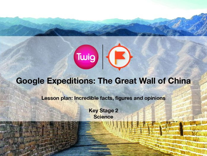 Google Expeditions lesson plan: The Great Wall of China
