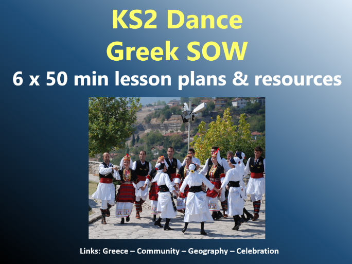 KS2 Dance -  Greek SOW – 6x50min lesson plans and resources