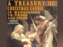 A Treasury of Christmas Carols in Manuscript to Trace and Color